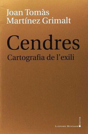 CENDRES. CARTOGRAFIA DE L'EXILI