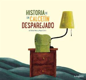 HISTORIA DE UN CALCETÍN DESPAREJADO