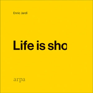 LIFE IS SHO