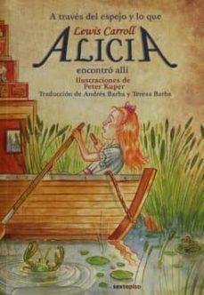 ALICIA EN EL PAIS DE LAS MARAVILLAS / A TRAVES DEL ESPEJO 2