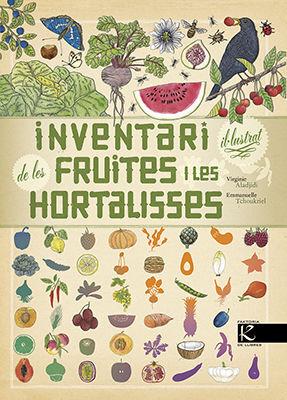 INVENTARI IL·LUSTRAT DE LES FRUITES I LES HORTALISSES