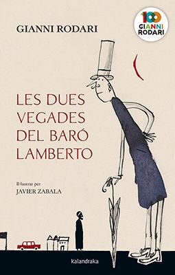 DUES VEGADES DEL BARO LAMBERTO,LES