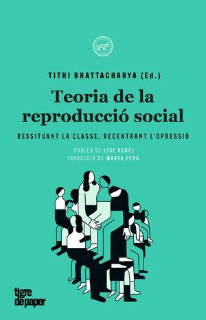 TEORIA DE LA REPRODUCCIÓ SOCIAL