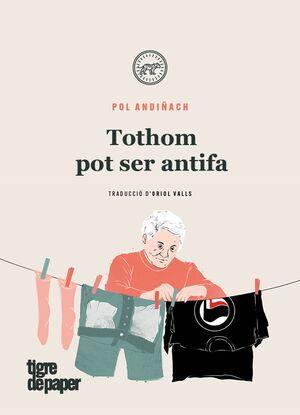 TOTHOM POT SER ANTIFA
