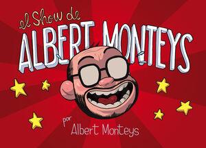 EL SHOW DE ALBERT MONTEYS