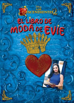LOS DESCENDIENTES 2. EL LIBRO DE MODA DE EVIE