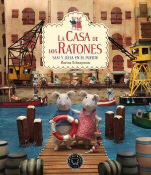 LA CASA DE LOS RATONES: SAM Y JULIA EN EL PUERTO