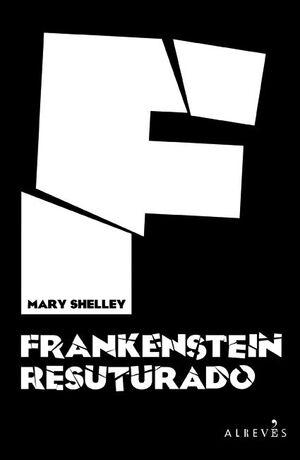 FRANKENSTEIN RESUTURADO