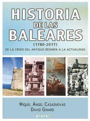 HISTORIA DE LAS BALEARES (1780-2017)