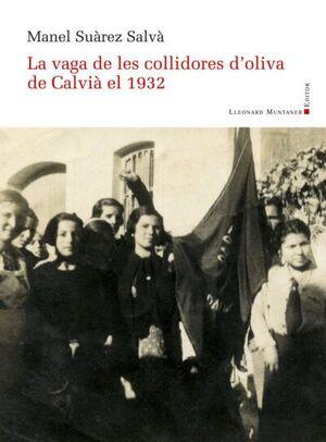 LA VAGA DE LES COLLIDORES D'OLIVA DE CALVIÀ EL 1932