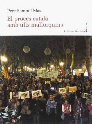 PROCES CATALA AMB ULLS MALLORQUINS (PANORAMA 54),