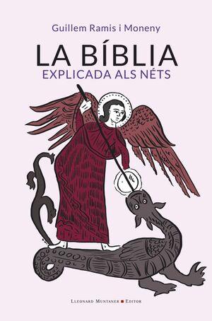 LA BIBLIA EXPLICADA ALS NETS