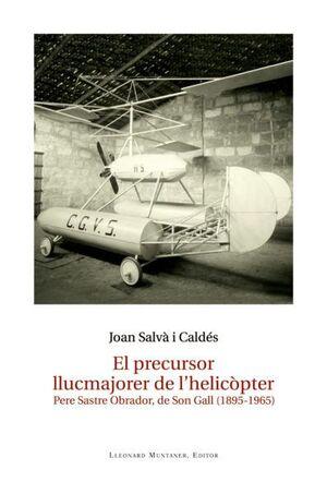 EL PRECURSOR LLUCMAJORER DE L'HELICÒPTER