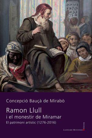 RAMON LLULL I EL MONESTIR DE MIRAMAR. EL PATRIMONI