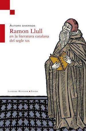 RAMON LLULL EN LA LITERATURA CATALANA