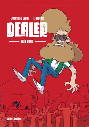 DEALER: DOG DAYS