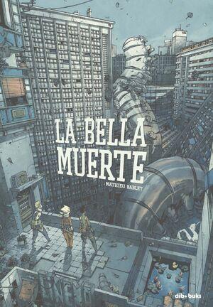 LA BELLA MUERTE