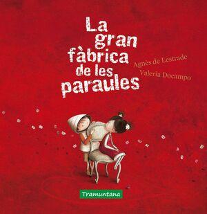 LA GRAN FÀBRICA DE LES PARAULES