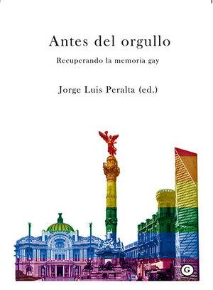 ANTES DEL ORGULLO