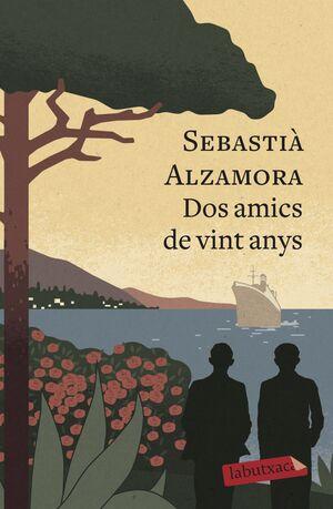 DOS AMICS DE VINT ANYS