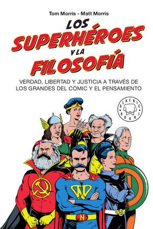 SUPERHÉROES Y LA FILOSOFÍA, LOS