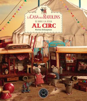 CASA DELS RATOLINS EL SAM I LA JÚLIA AL CIRC, LA    -VOL.5