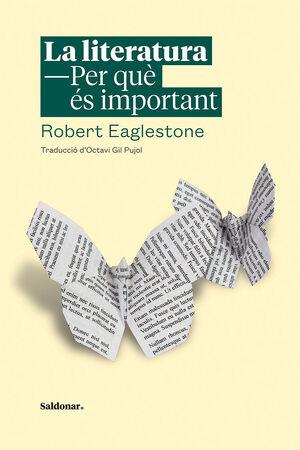 LA LITERATURA. PER QUÈ ÉS IMPORTANT