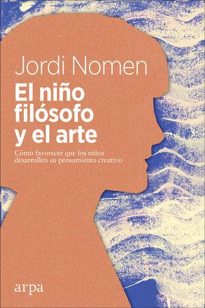 EL NIÑO FILÓSOFO Y EL ARTE