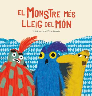 EL MONSTRE MÉS LLEIG DEL MÓN