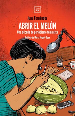 ABRIR EL MELON