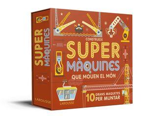 CONSTRUEIX SUPERMÀQUINES QUE MOUEN EL MÓN