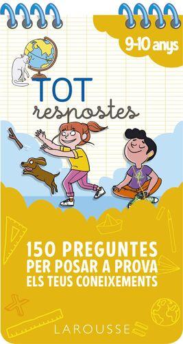 TOT RESPOSTES.150 PREGUNTES PER POSAR A PROVA ELS TEUS CONEIXEMENTS