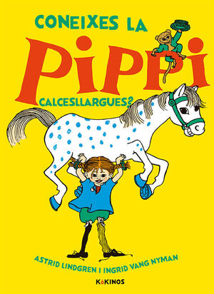 CONEIXES LA PIPPI CALCESLLARGUES?