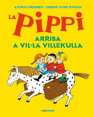 LA PIPPI ARRIBA A VIL·LA VILLEKULLA