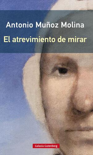 ATREVIMIENTO DE MIRAR, EL (RÚSTICA)