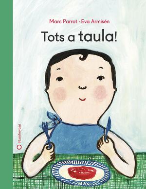 TOTS A TAULA