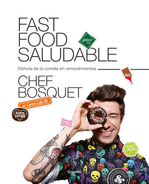 FAST FOOD SALUDABLE