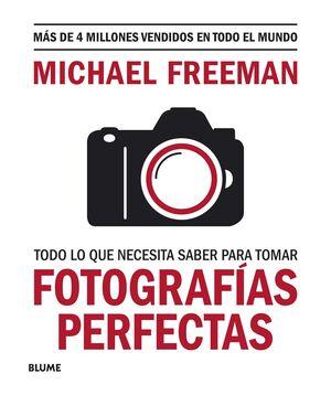 TODO LO QUE NECESITAS SABER PARA TOMAR FOTOGRAFÍAS PERFECTAS