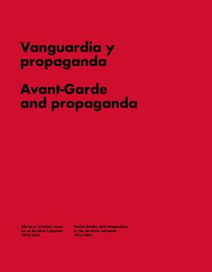 VANGUARDIA Y PROPAGANDA.
