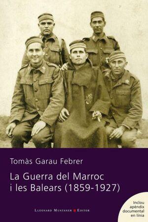 LA GUERRA DEL MARROC I LES BALEARS (1859-1927)