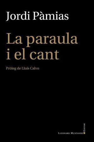 LA PARAULA I EL CANT