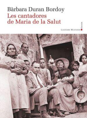 LES CANTADORES DE MARIA DE LA SALUT