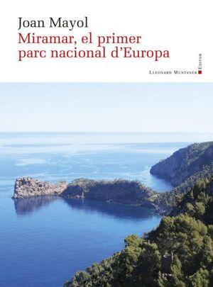 MIRAMAR, EL PRIMER PARC NACIONAL D'EUROPA