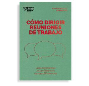 CÓMO DIRIGIR REUNIONES DE TRABAJO