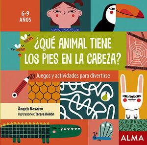 ¿QUE ANIMAL TIENE LOS PIES EN LA CABEZA?