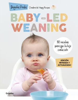 BABY-LED WEANING (EDICIÓN REVISADA Y ACTUALIZADA)