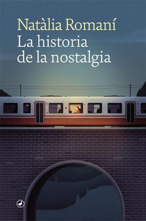 LA HISTORIA DE LA NOSTALGIA