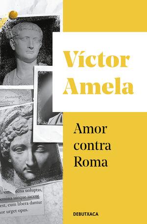 AMOR CONTRA ROMA (EDICIÓ CATALÀ)