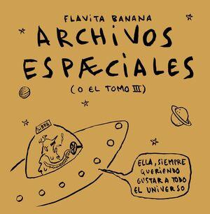 Archivos Espæciales Flavita Banana 9788418215308 Rata Corner