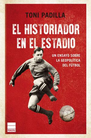 EL HISTORIADOR EN EL ESTADIO